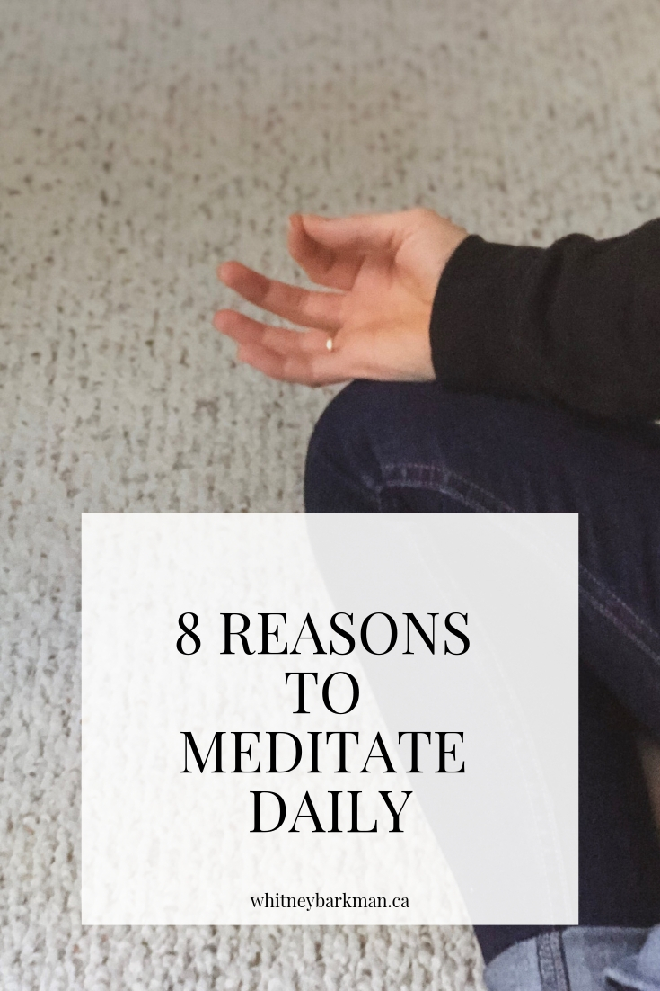 Whitney Barkman - 8 Reasons to Meditate Daily
