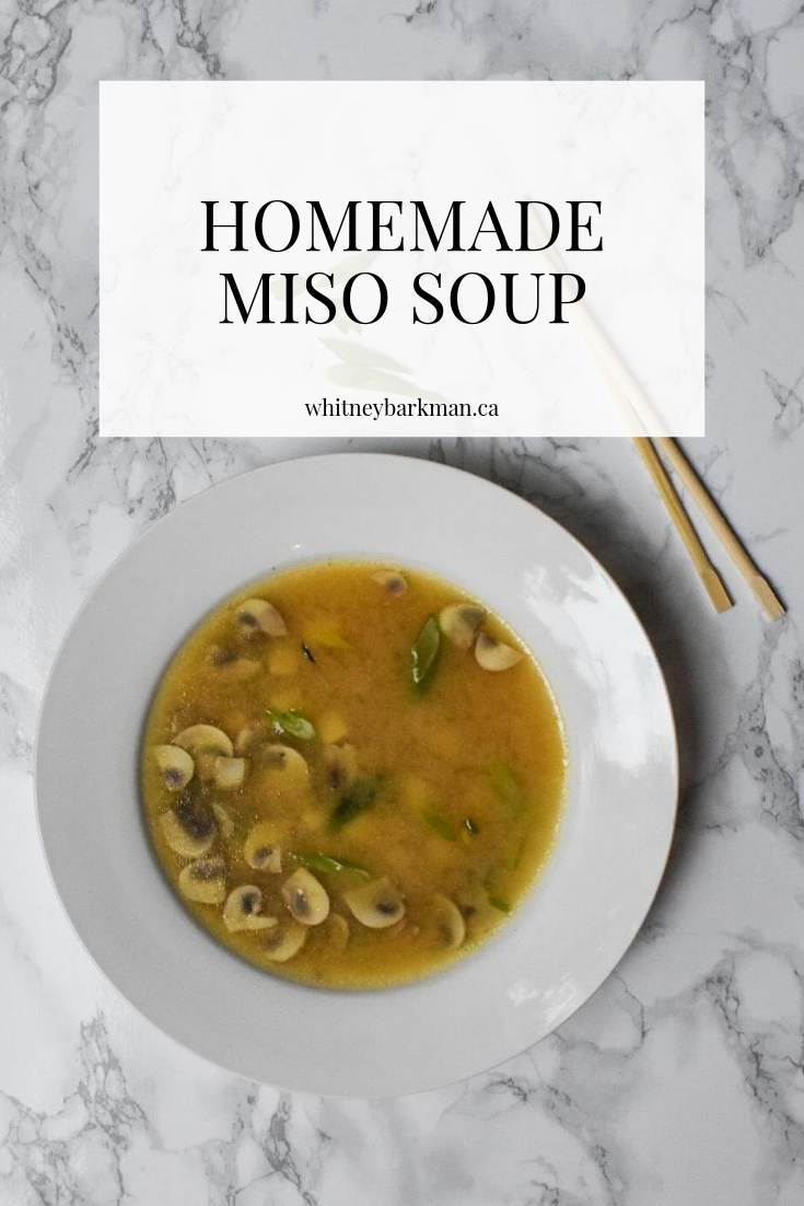 Whitney Barkman - Homemade Miso Soup