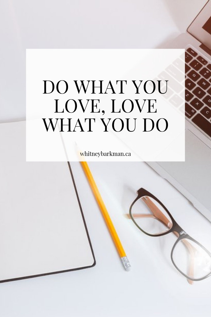 Whitney Barkman - Do What You Love, Love What You Do