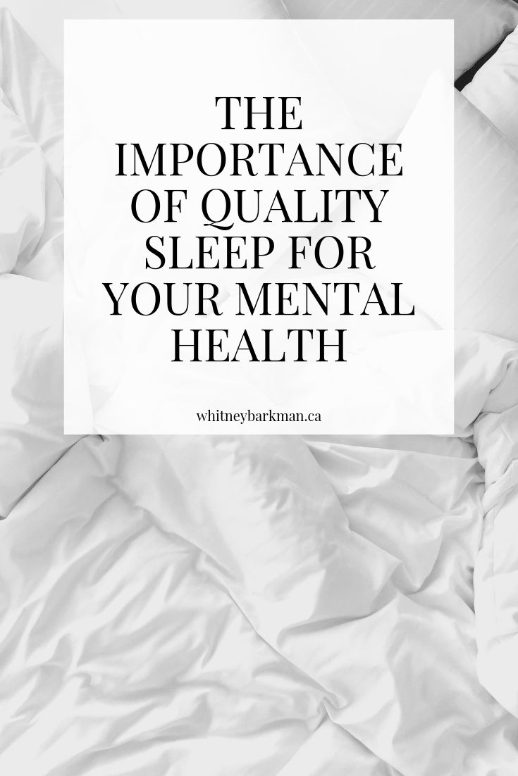 Whitney Barkman - The Importance of Quality Sleep for your Mental Health