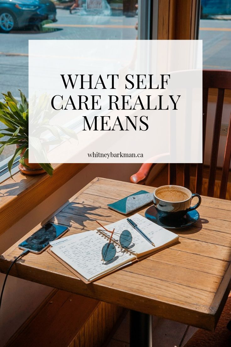Whitney Barkman - What Self Care Really Means