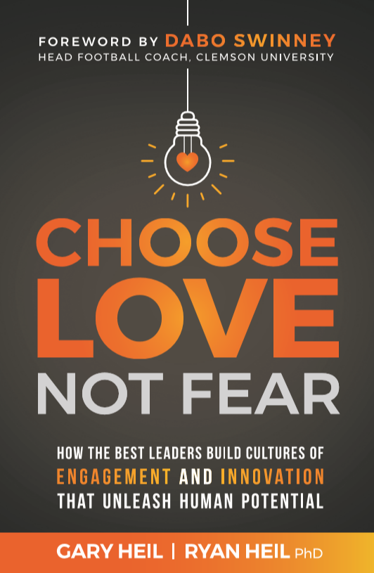 Choose Love Not Fear Leaders that unleashes Human Potential