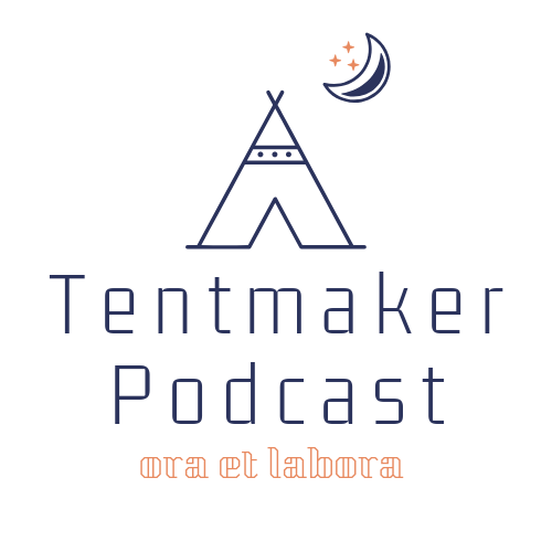 Tentmaker Podcast