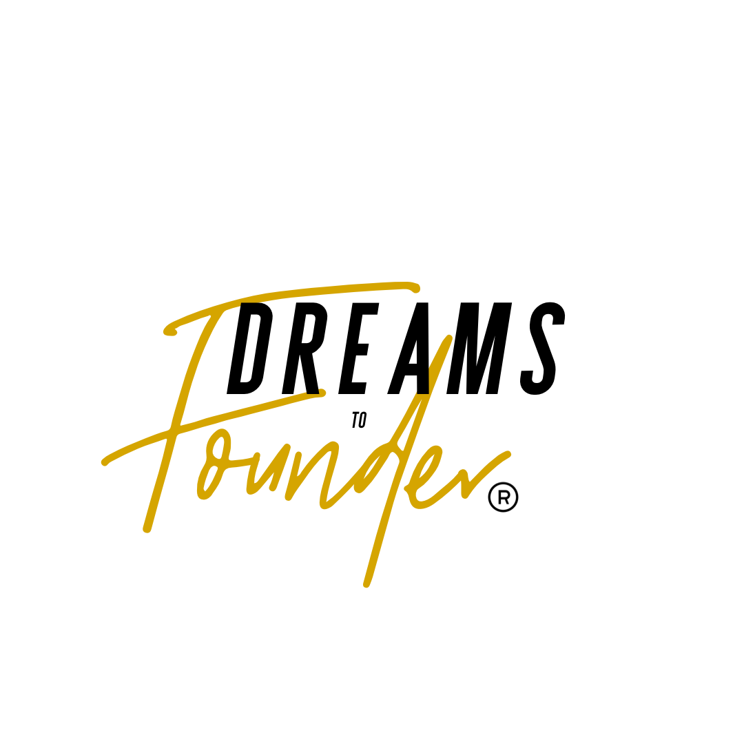 Dreams To Founder