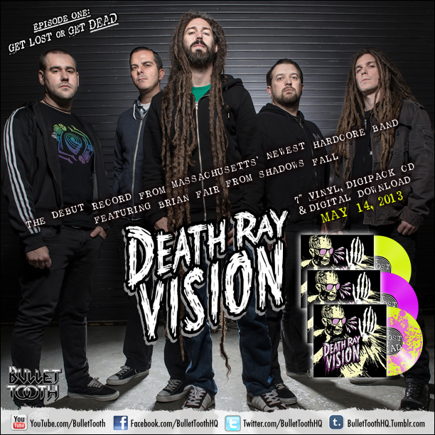 Death Ray Vision Feat Brian Fair From Shadows Fall Debut Ep Out Today Bullet Tooth