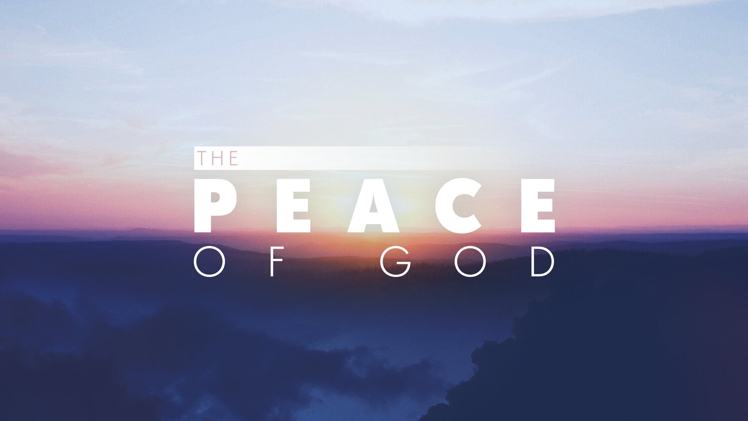 The Peace of God - Pastor Jeff Seaver