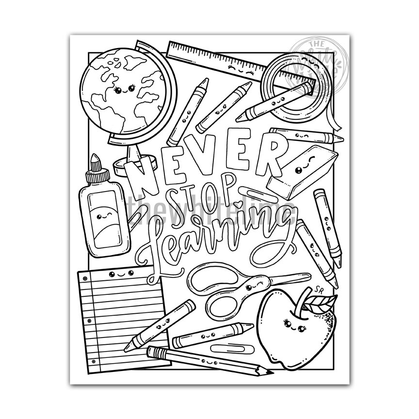 School Supplies Coloring Page For Kids And Aduts Kawaii Cute School Supplies Never Stop Learning The White Lime