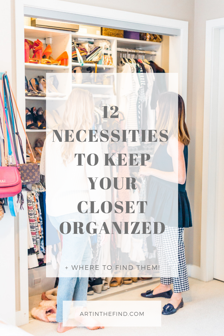 How To Keep Your Closet Organized With These 12 Essentials Art In The Find