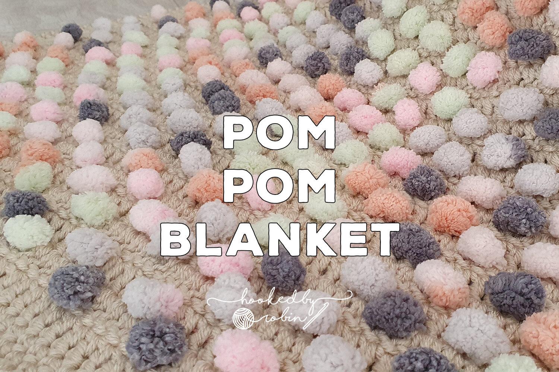 Crochet Pom Pom Yarn Blanket Pattern Hooked By Robin