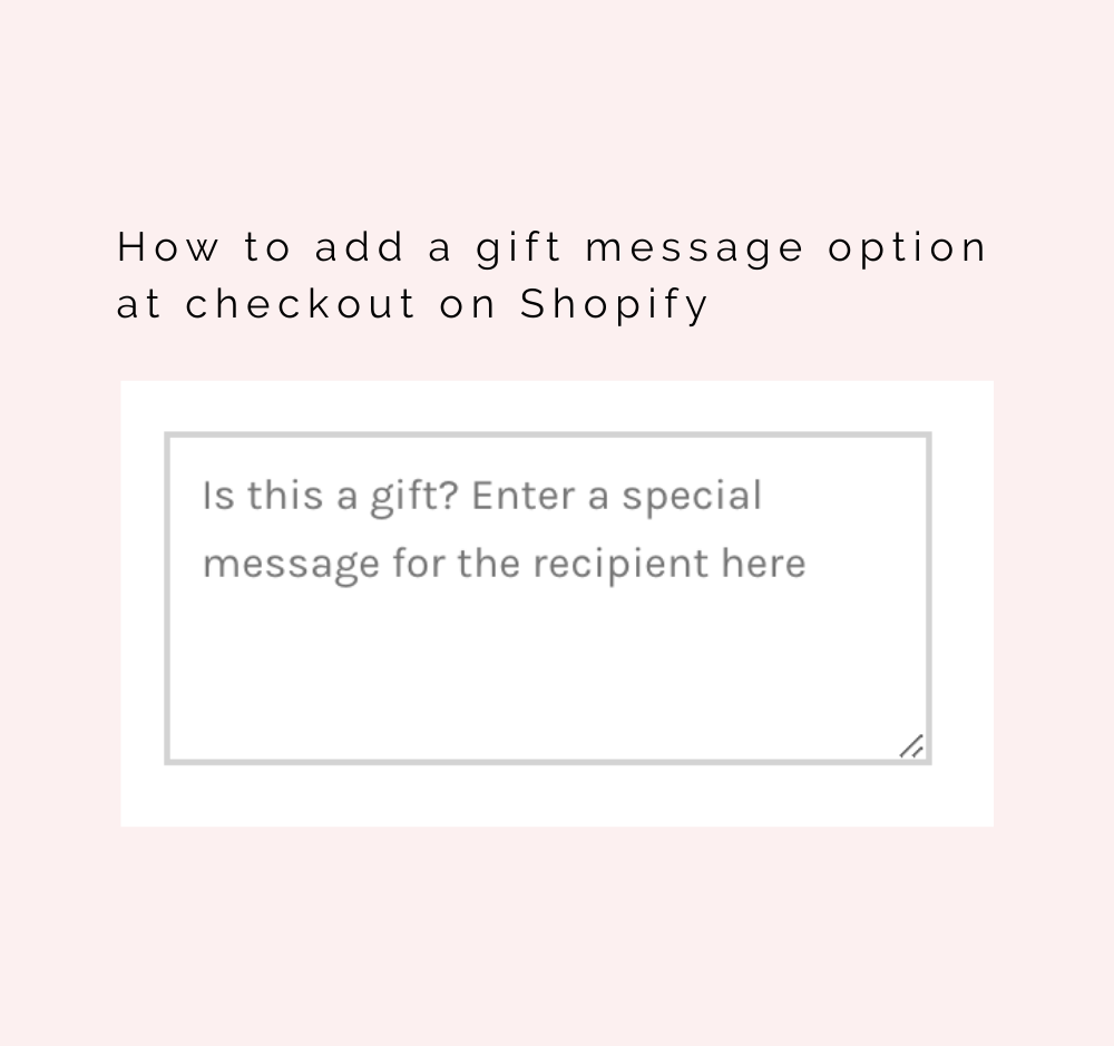 How To Add A Gift Message Option At Checkout On Shopify Sassy Digital