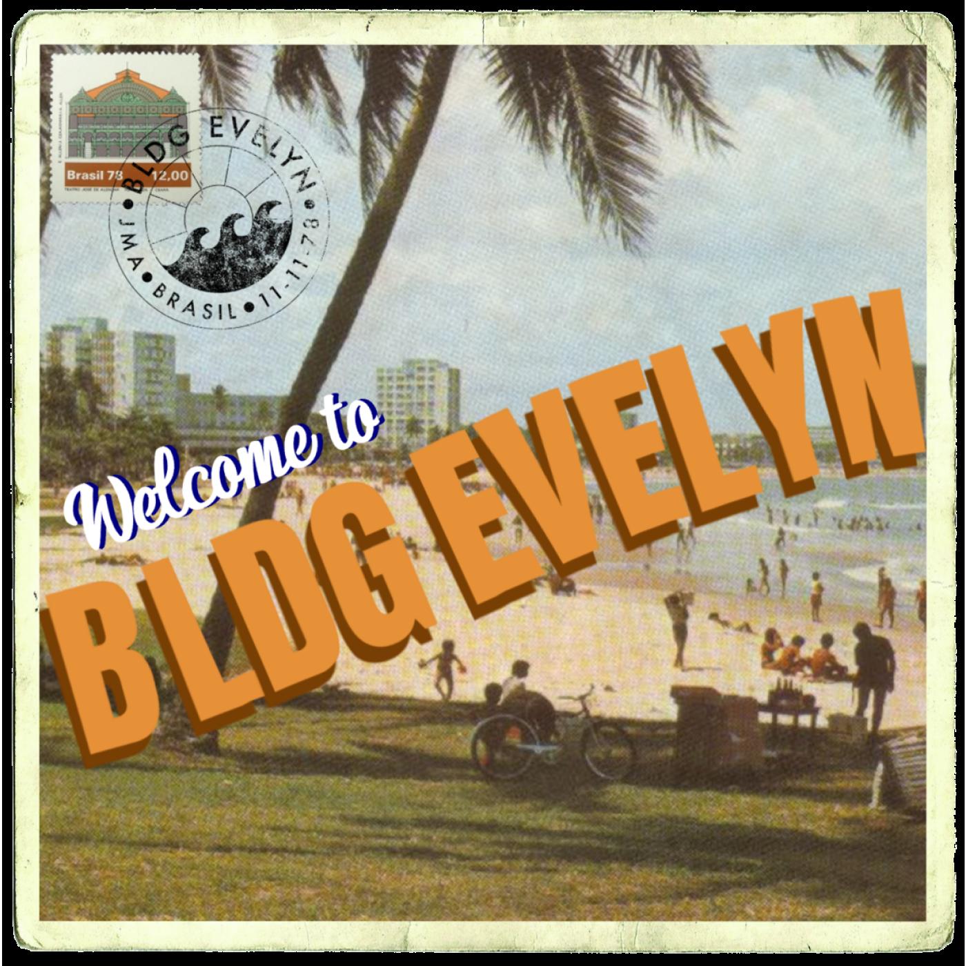 """""""    BLDG EVELYN """" Podcast"""