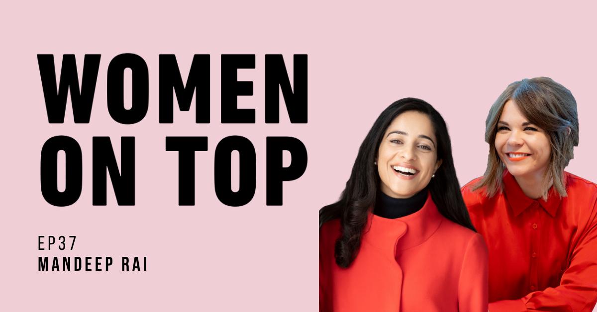 Episode 37 Mandeep Rai Women On Top