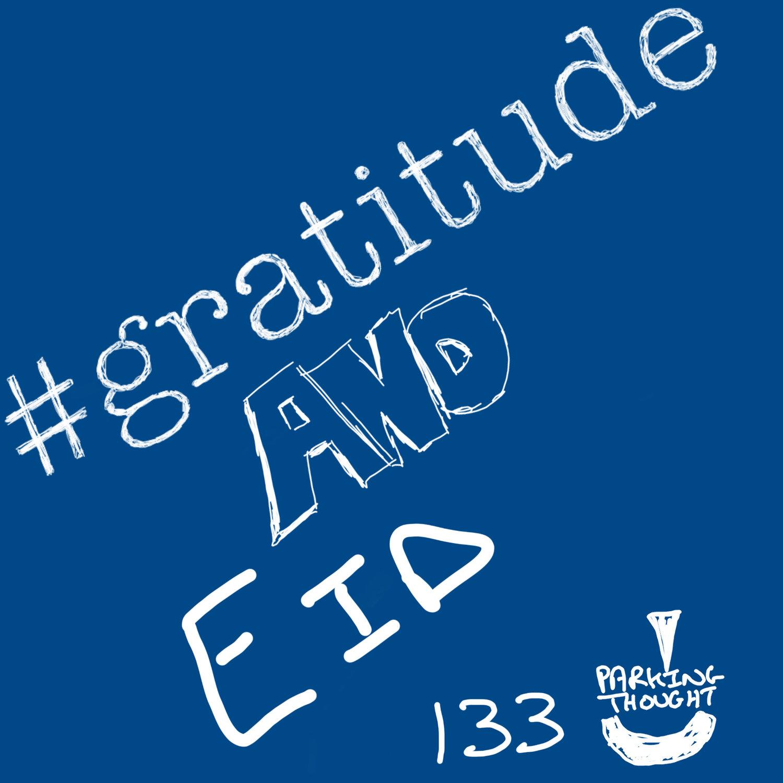 #Gratitude & #Eid |133