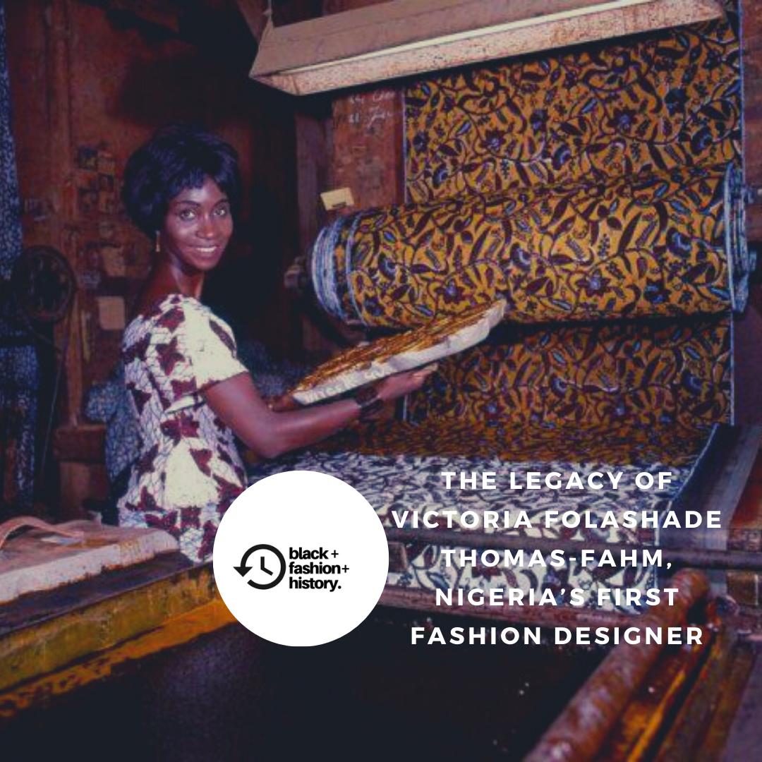 Episode 17 Nigeria S First Fashion Designer Victoria Folashade Thomas Fahm Black Fashion History