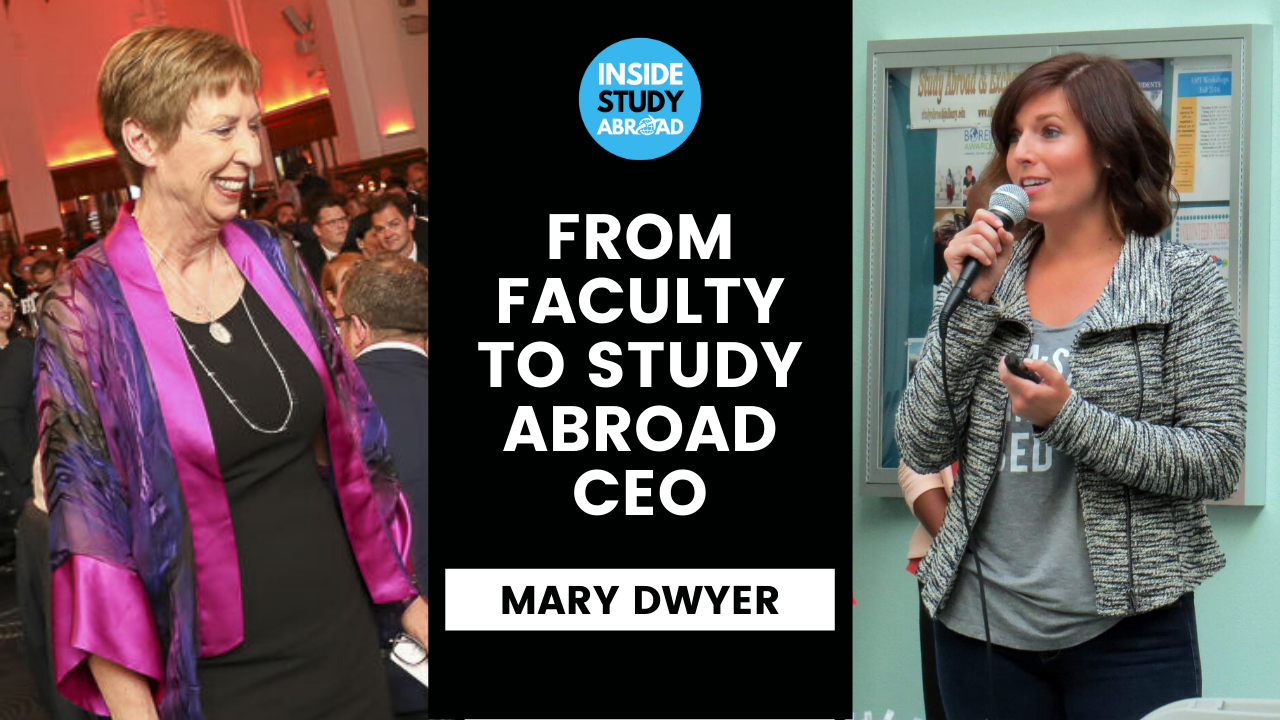 Dr Mary Dwyer S Journey From Medical School Faculty To Study Abroad Ceo At Ies Abroad 20 Inside Study Abroad