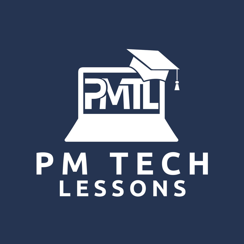 PM Tech Lessons