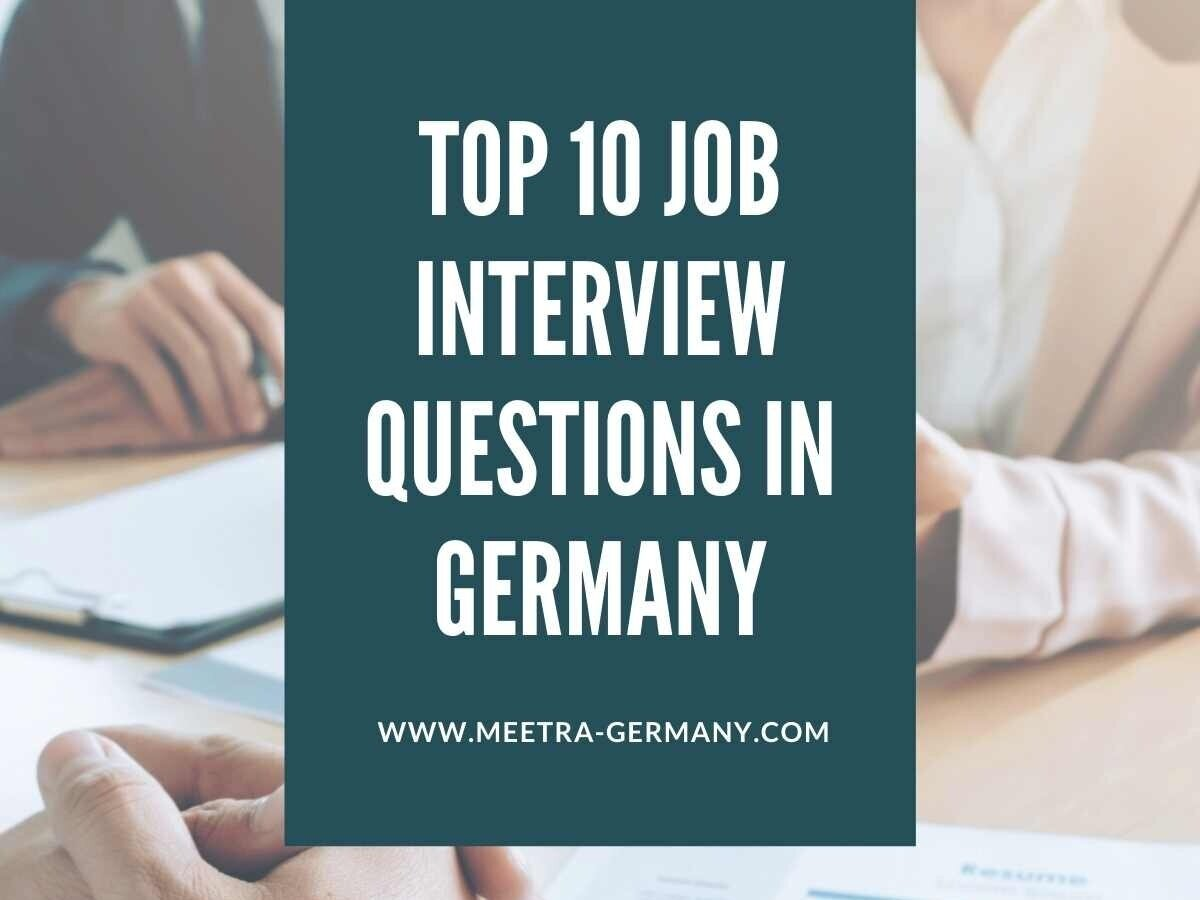 Top 20 job interview questions in Germany — meetra Germany