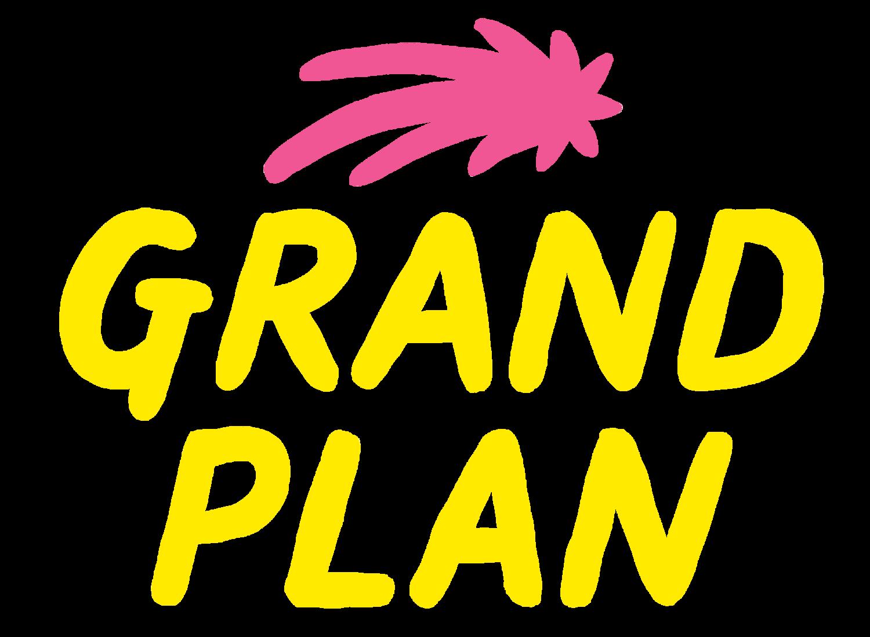 Grand Plan