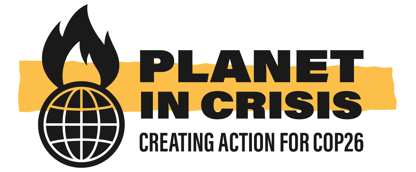 Planet In Crisis - Vital Action For COP26