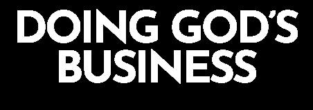 Doing God's Business