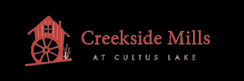 Creekside Mills at Cultus Lake (Copy)