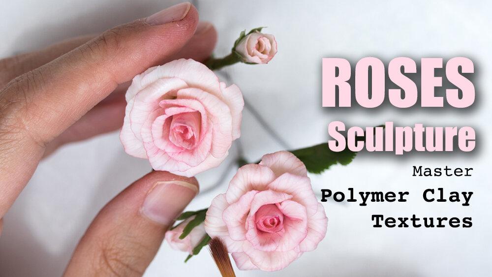 斯蒂芬妮·基尔格斯特(Stephanie Kilgast)的教程,如何从Polymer Clay雕刻逼真的玫瑰花朵