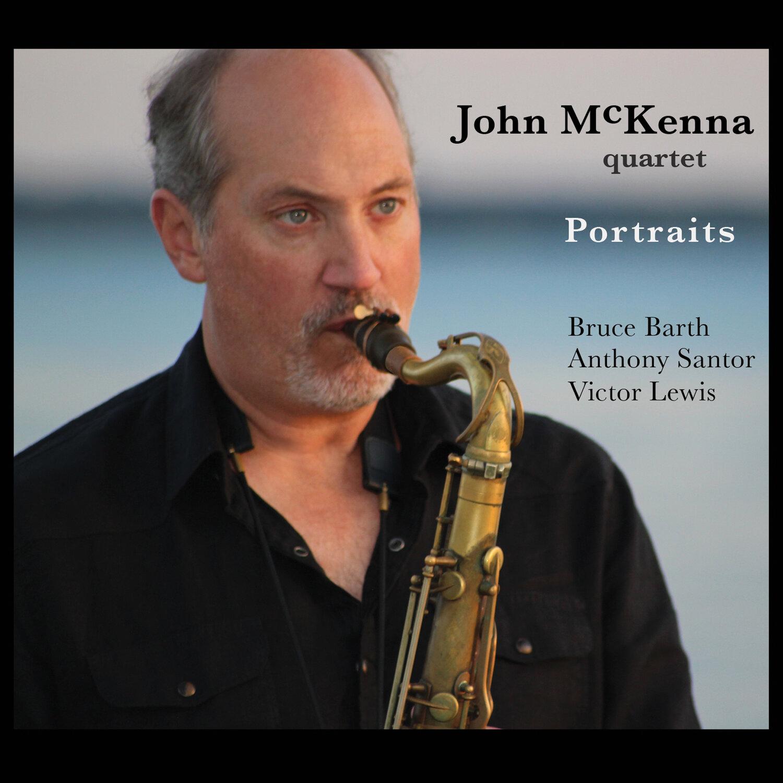 Portraits - John McKenna Quartet — Ear Up Records