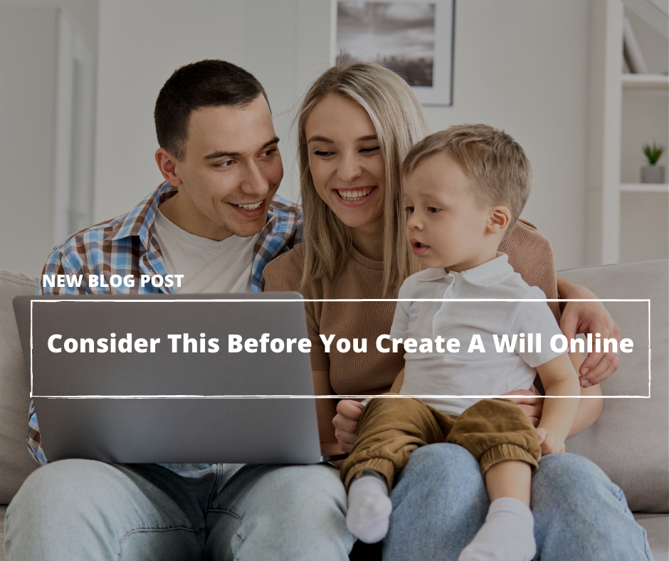 Take this into account before making a will online – KC Legacy Law