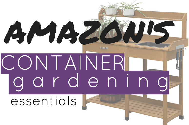 All the tools you need to start container gardening!