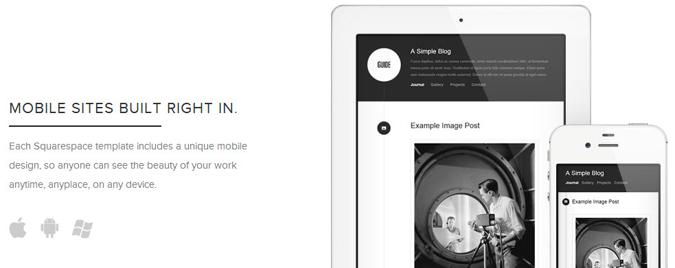 Squarespace 6 uses SEO-friendly and Google-endorsed responsive design for beautiful mobile experiences.