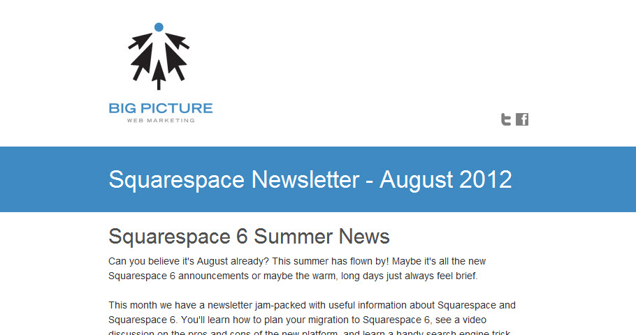 Big Picture Web's monthly newsletter focuses on news and information about Squarespace.