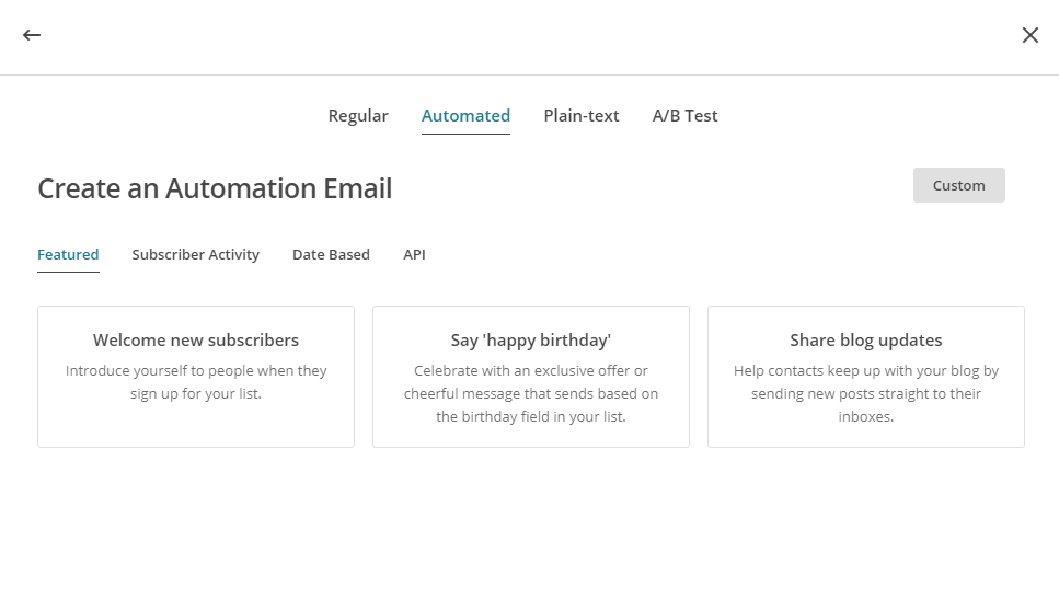 "MailChimp offers common, albeit novel use cases for their ""Automated"" emails."