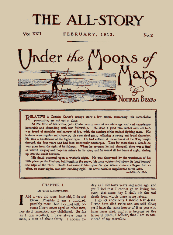 Originally published as  Under the Moons of Mars  by Norman Bean, Burroughs' first foray into fiction launched his career.