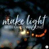 Make Light with Karen Walrond