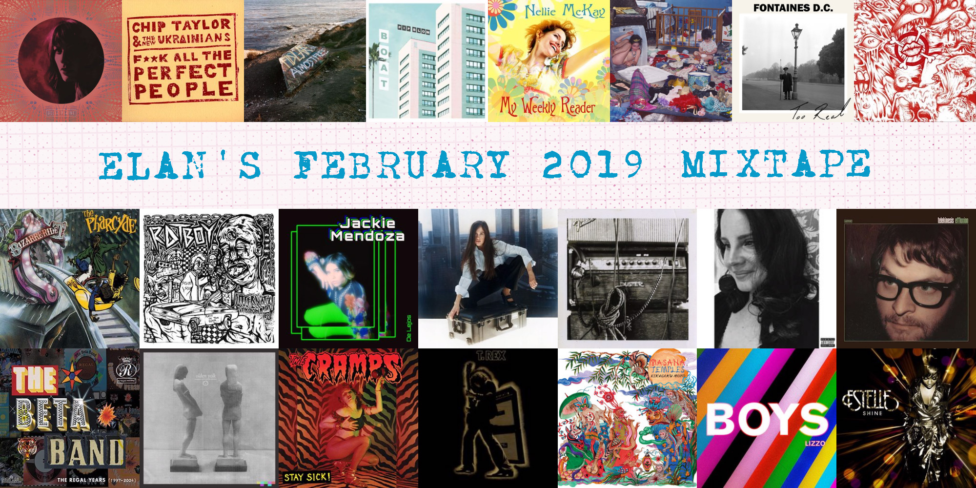 Elan's February 2019 Mixtape album covers
