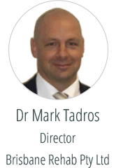 Dr Mark Tadros - Director - Brisbane Rehab Pty Ltd