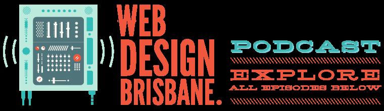 1_web-design-brisbane-podcast.png