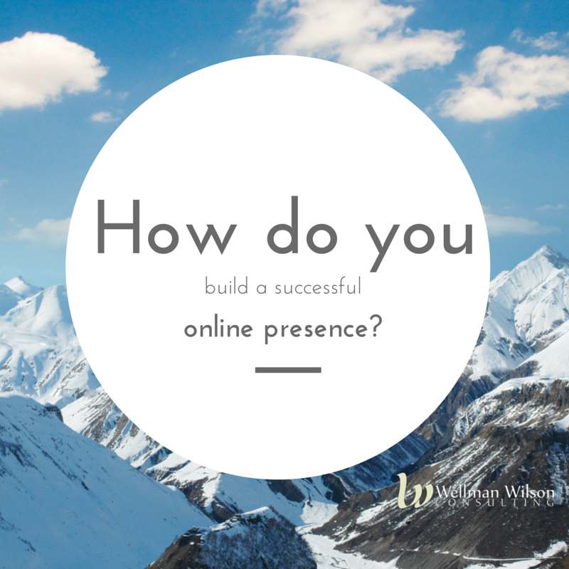 build a successful online presence