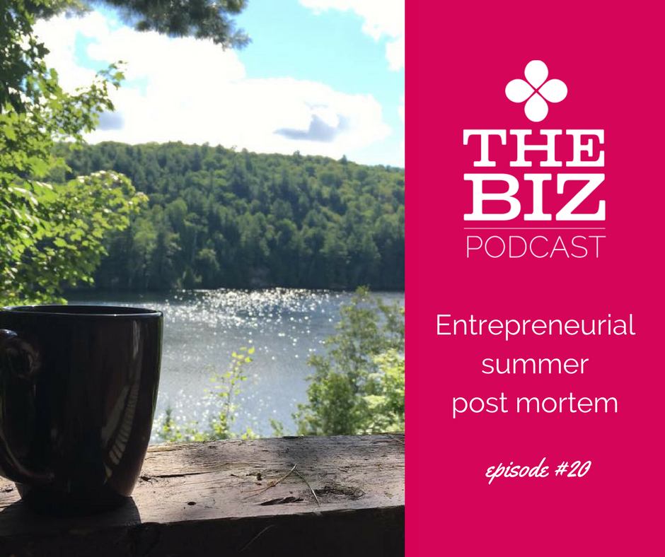 entrepreneurial summer post mortem