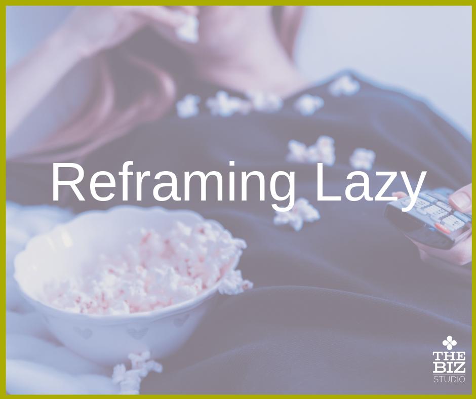 Reframing Lazy.png