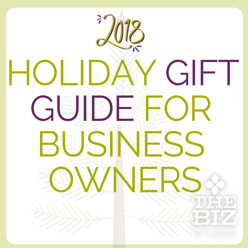 2018 Holiday Gift Guide for Business Owners 11.38.18 AM.png