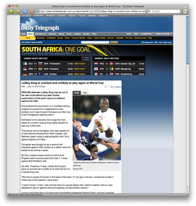 Update:  looks like they've finally fixed it.  http://www.dailytelegraph.com.au/sport/world-cup-2010/ledley-king-is-crocked-...    via tweetie