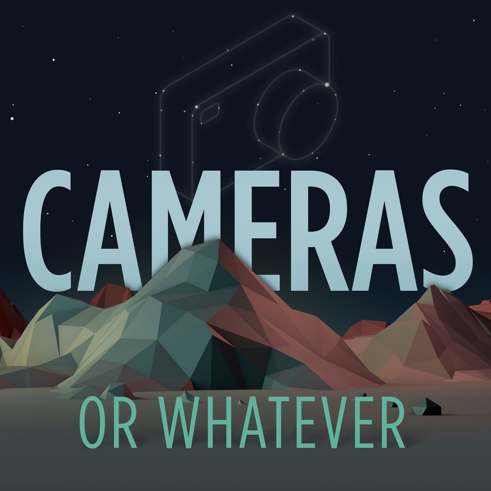 ff396-cameras-or-whatever-podcast.jpg