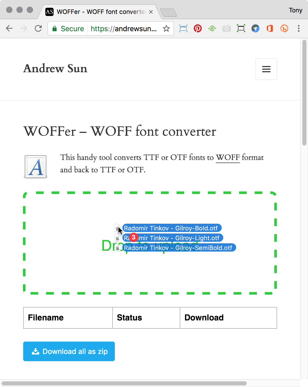 Drag and drop your font files onto the window