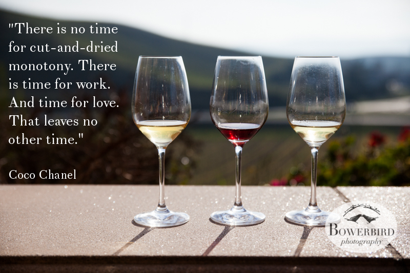 A quote from Coco Chanel. Wine tasting at Nicholson Ranch, Sonoma, CA. © Bowerbird Photography 2013.