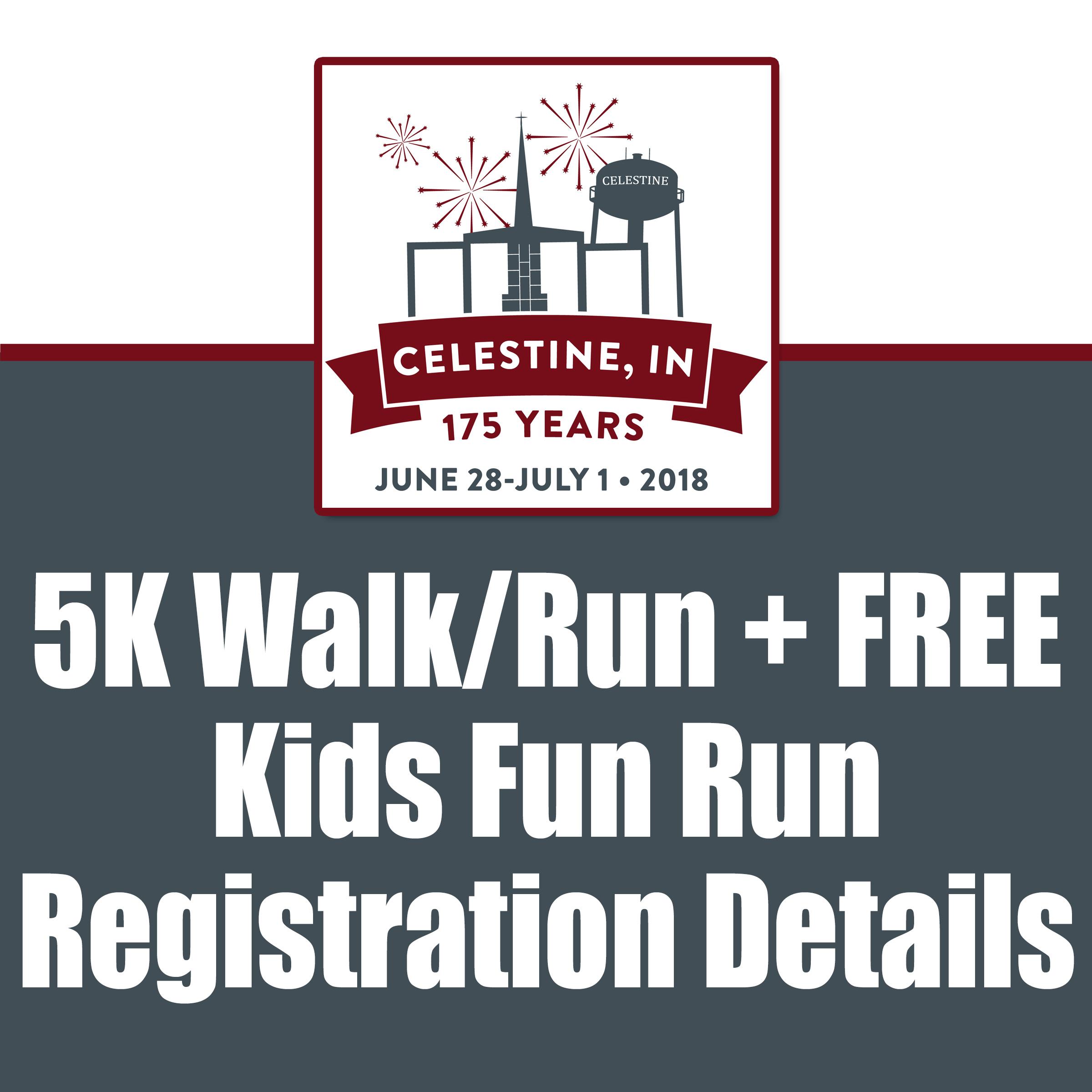 5K Run / Walk + FREE Kids Fun Run Details — Celestine Indiana
