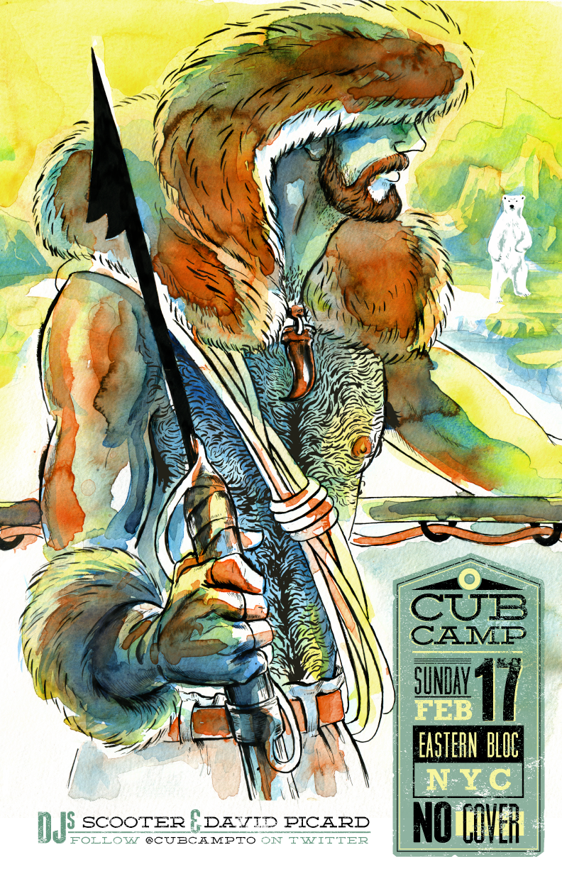Cub Camp   I was invited to create a poster for the popular  club night  founded in Toronto. Each event features the artwork of a different illustrator.