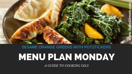 menu-plan-monday-cooking-oils.jpg