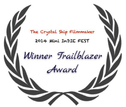 Winner Indie Mini Film Festival Crystal Ship