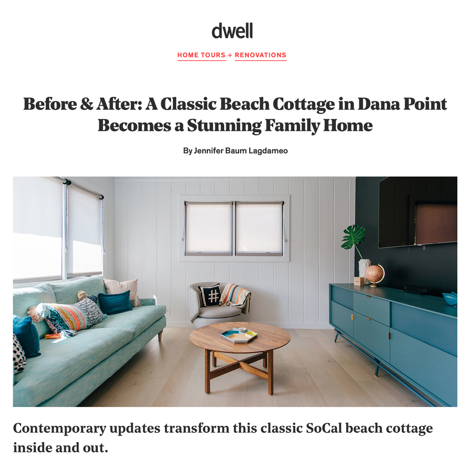 MYD studio x Dwell   //  modern cottage before + after
